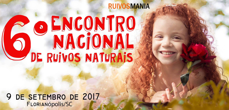 6 encontro nacional de ruivox naturais